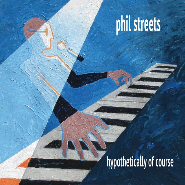 Phil Streets - Hypothetically Of Course