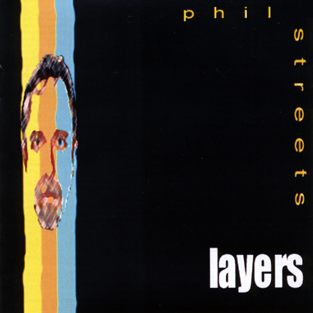 Phil Streets - Layers